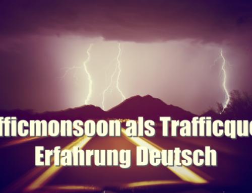 Trafficmonsoon als Trafficquelle – Erfahrung Deutsch