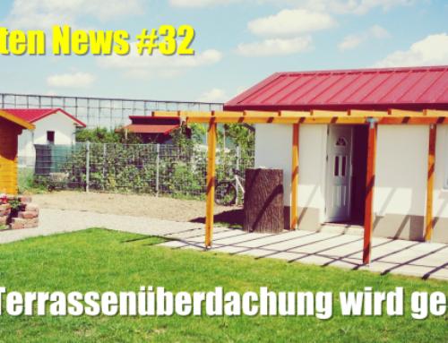 Die Terrassenüberdachung wird gebaut – Garten News #32